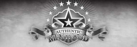 Resurrecting Authentic Manhood