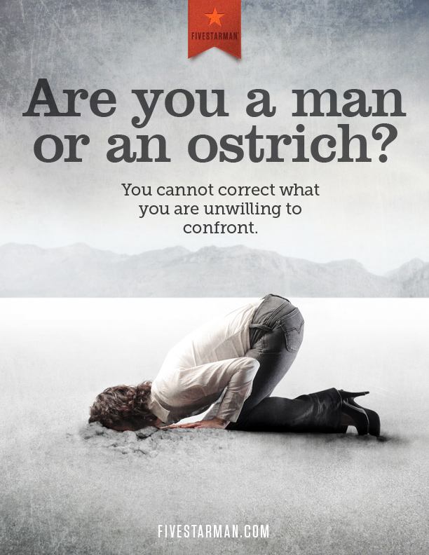 Are You a Man or an Ostrich? - Fivestarman