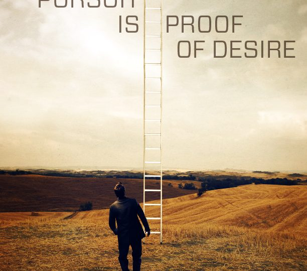 Pursuit is Proof of Desire