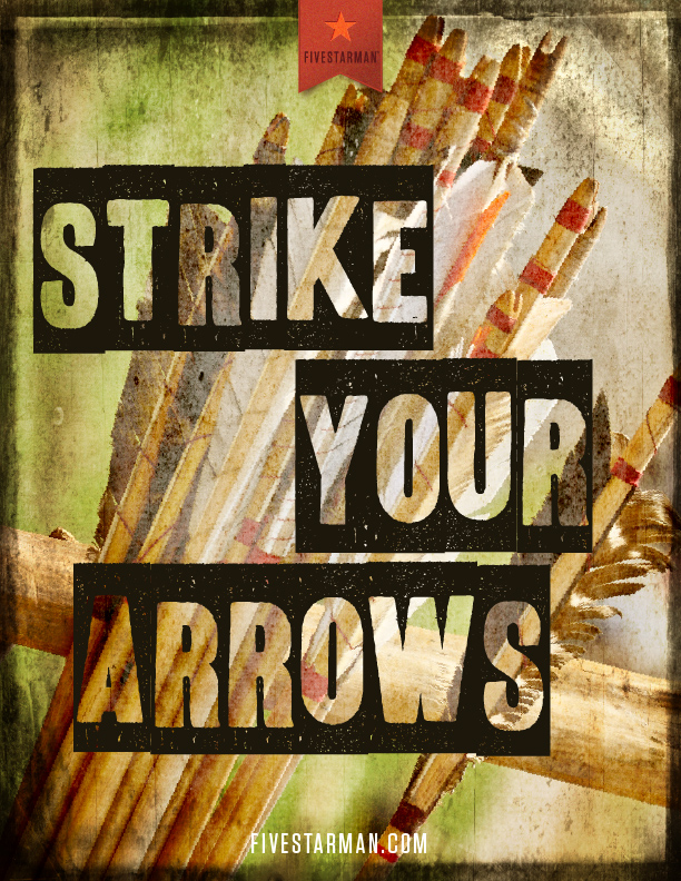 strike your arrows
