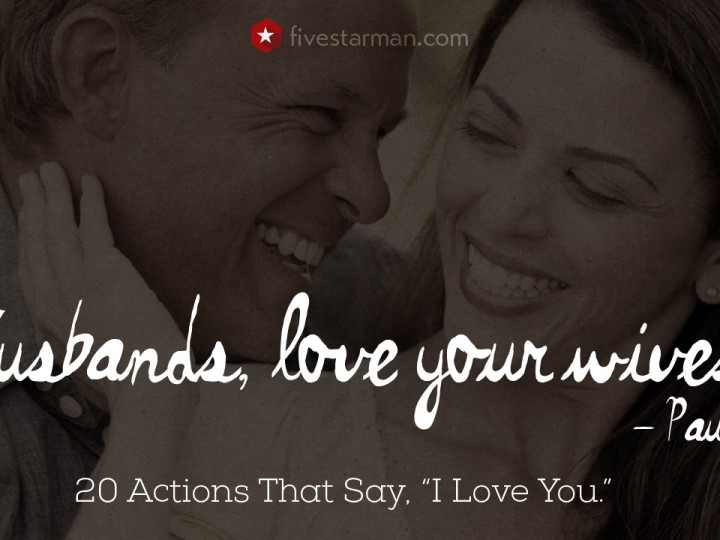 "20 Actions That Say, ""I Love You."""