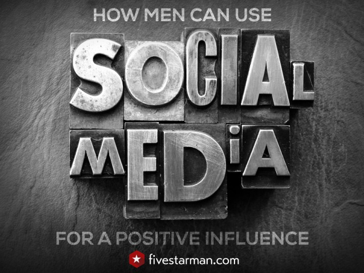 How Men Can Use Social Media For a Positive Influence in Their Community